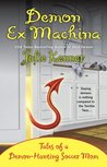 Demon Ex Machina (Kate Connor - Demon Hunter, #5)