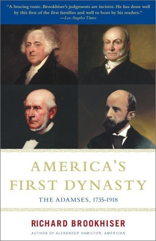America's First Dynasty  by Richard Brookhiser