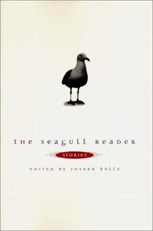 The Seagull Reader by Joseph Kelly