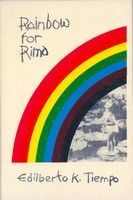 Rainbow for Rima by Edilberto K. Tiempo