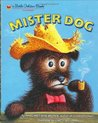 Mister Dog:  The Dog Who Belonged to Himself (Little Golden Book)