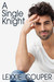 A Single Knight by Lexxie Couper
