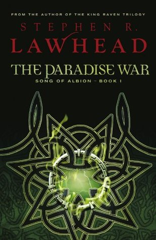 The Paradise War by Stephen R. Lawhead