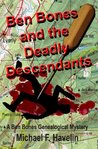 Ben Bones and the Deadly Descendants