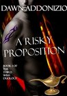 A Risky Proposition (The Third Wish, #1) by Dawn Addonizio