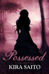 Possessed, An Arelia LaRue Book #3 YA Paranormal Fantasy/Romance (The Arelia LaRue Series)