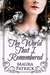 The World That I Remembered (The Shells of Chanticleer, #2)
