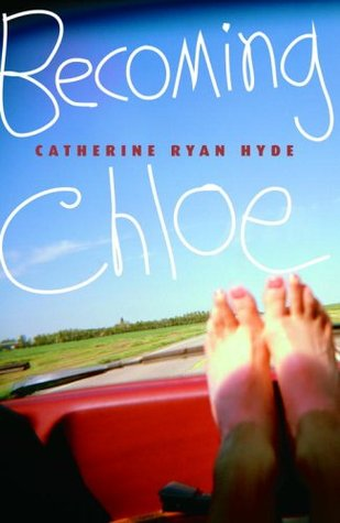 Becoming Chloe by Catherine Ryan Hyde