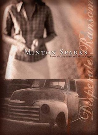 Desperate Ransom by Minton Sparks