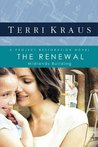 The Renewal: A Project Restoration Novel (Project Restoration Series)