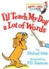 I'll Teach My Dog a Lot of Words