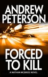 Forced to Kill (Nathan McBride Series)