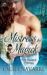 Mistress by Magick (The Magick Trilogy, #3)