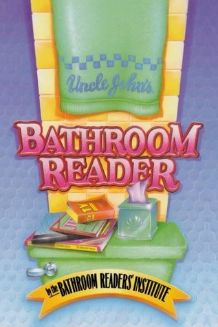 Uncle John's Bathroom Reader by Bathroom Readers' Institute