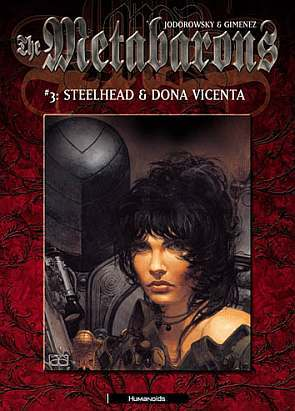 Metabarons, The: Steelhead & Dona Vicenta - Volume 3 (Metabarons)