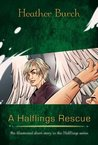 A Halflings Rescue (FREE eBook) (Halflings Novel, A)