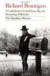 A Confederate General from Big Sur/Dreaming of Babylon/The Ha... by Richard Brautigan