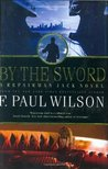 By the Sword: A Repairman Jack Novel (Repairman Jack Novels)