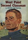 West Point Second Classman (West Point Stories)