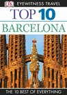Top 10 Barcelona (EYEWITNESS TOP 10 TRAVEL GUIDES)