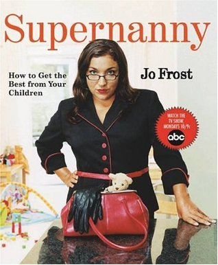 Supernanny by Jo Frost