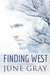 Finding West by June Gray