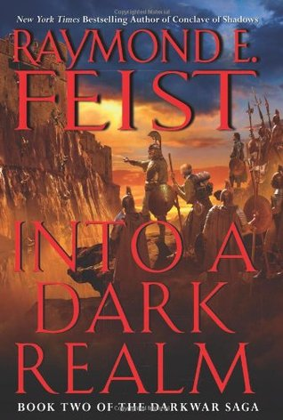 Into a Dark Realm by Raymond E. Feist