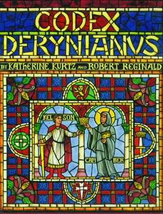 Codex Derynianus by Katherine Kurtz