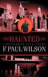 The Haunted Air (Repairman Jack, #6)