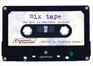 Mix Tape by Thurston Moore