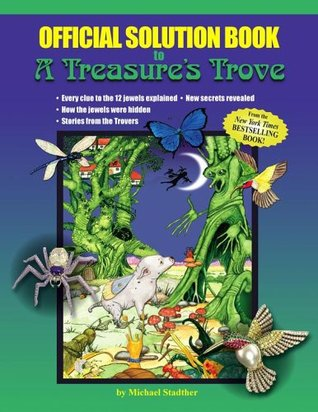 Official Solution Book to A Treasure's Trove by Michael Stadther