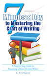 7 Minutes a Day to Mastering the Craft of Writing