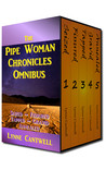 The Pipe Woman Chronicles Omnibus (Pipe Woman Chronicles, #6)