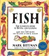 Fish: Complete Guide to Buying and Cooking