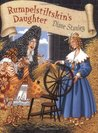 Rumpelstiltskin's Daughter by Diane Stanley