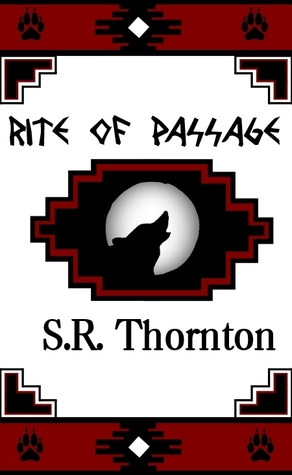 Rite of Passage by S.R. Thornton