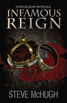 Infamous Reign (The Hellequin Chronicles Novella)