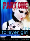 The Forever Girl PART ONE (Free Extended Sample)