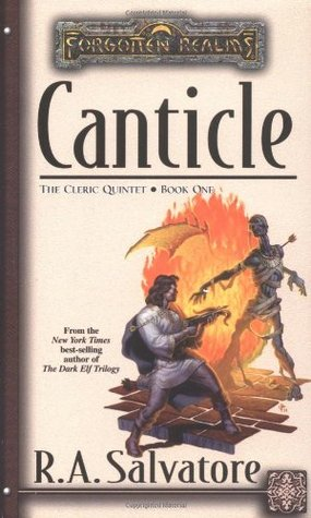 Canticle by R.A. Salvatore