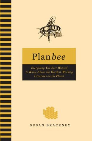 Plan Bee by Susan Brackney
