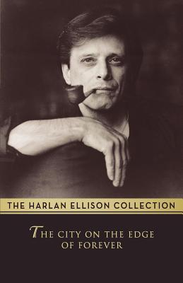 The City on the Edge of Forever by Harlan Ellison