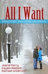 All I Want (Three Holiday Romances)