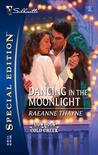 Dancing in the Moonlight: A Cowboys of Cold Creek Romance