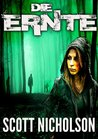 Die Ernte: Thriller (German Edition)