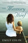 The Memory Thief: A Novel