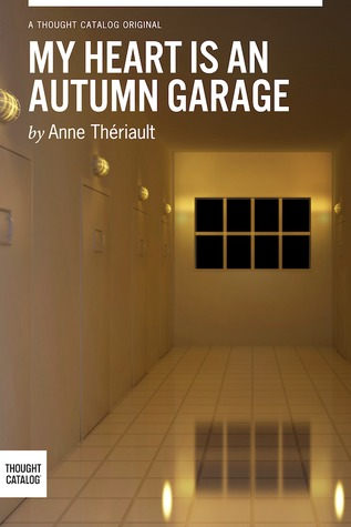 My Heart is an Autumn Garage