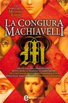 La congiura Machiavelli (eNewton Narrativa) (Italian Edition)