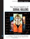 The Encyclopedia of Serial Killers (Facts on File Crime Library)