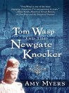 Tom Wasp and the Newgate Knocker (Five Star Mystery Series)
