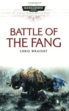Battle of the Fang. Chris Wright by Chris Wraight